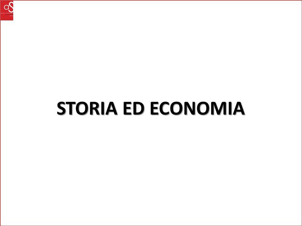 STORIA ED ECONOMIA