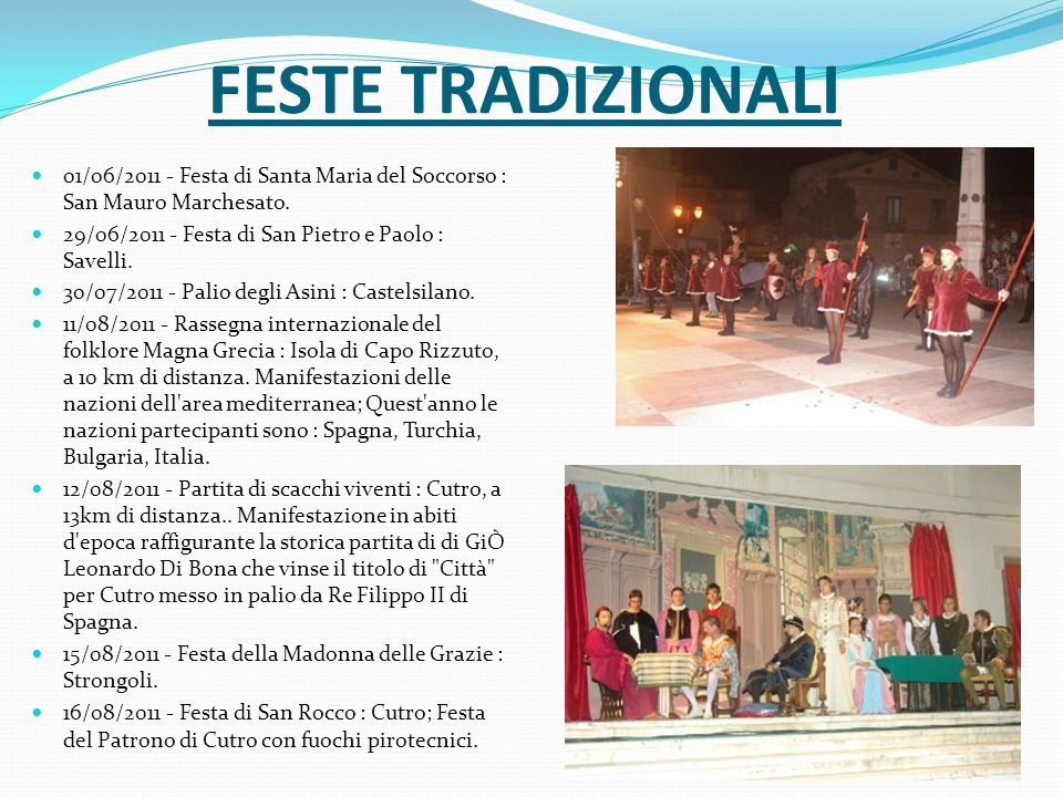FESTE TRADIZIONALI 01/06/2011 - Festa di Santa Maria del Soccorso : San Mauro Marchesato.