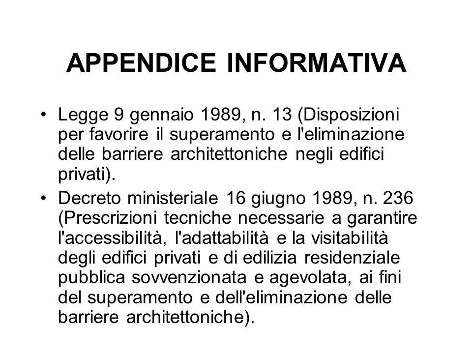 APPENDICE INFORMATIVA Legge 9 gennaio 1989, n.