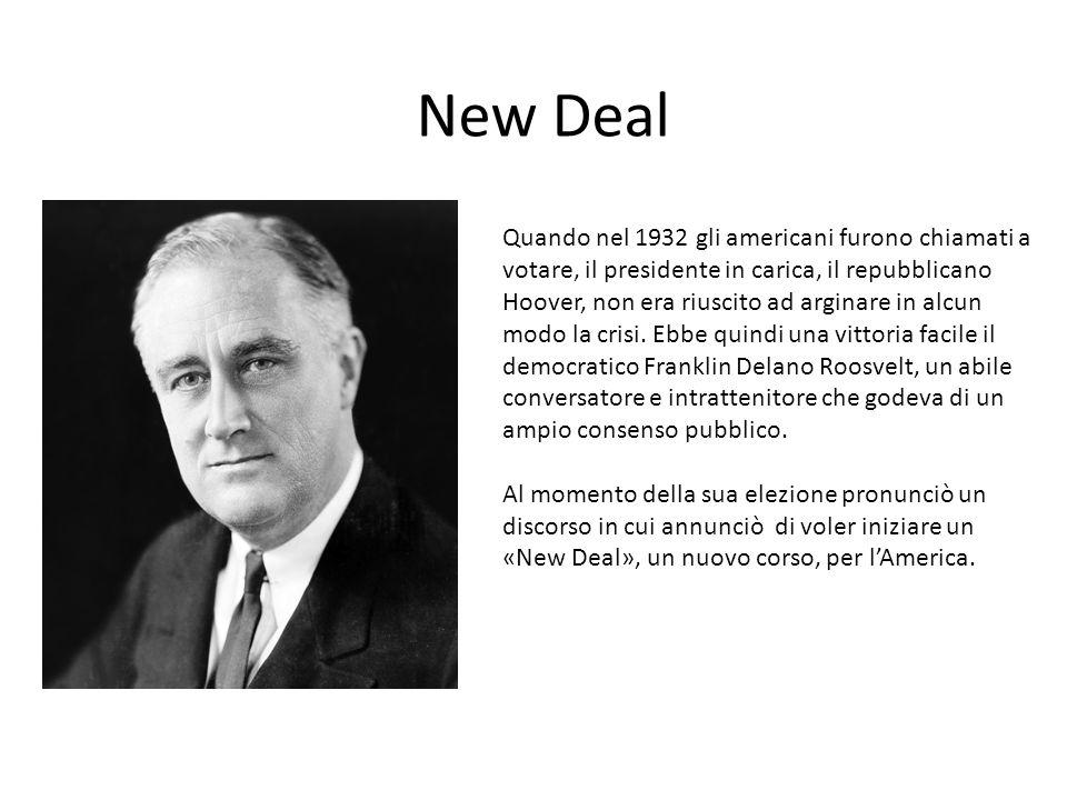 New Deal Quando nel 1932 gli americani furono chiamati a votare, il presidente in carica, il repubblicano Hoover, non era riuscito ad arginare in alcu