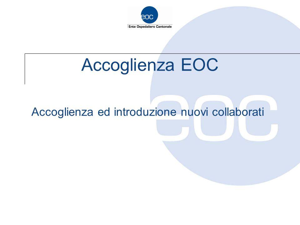 Accoglienza EOC Accoglienza ed introduzione nuovi collaborati