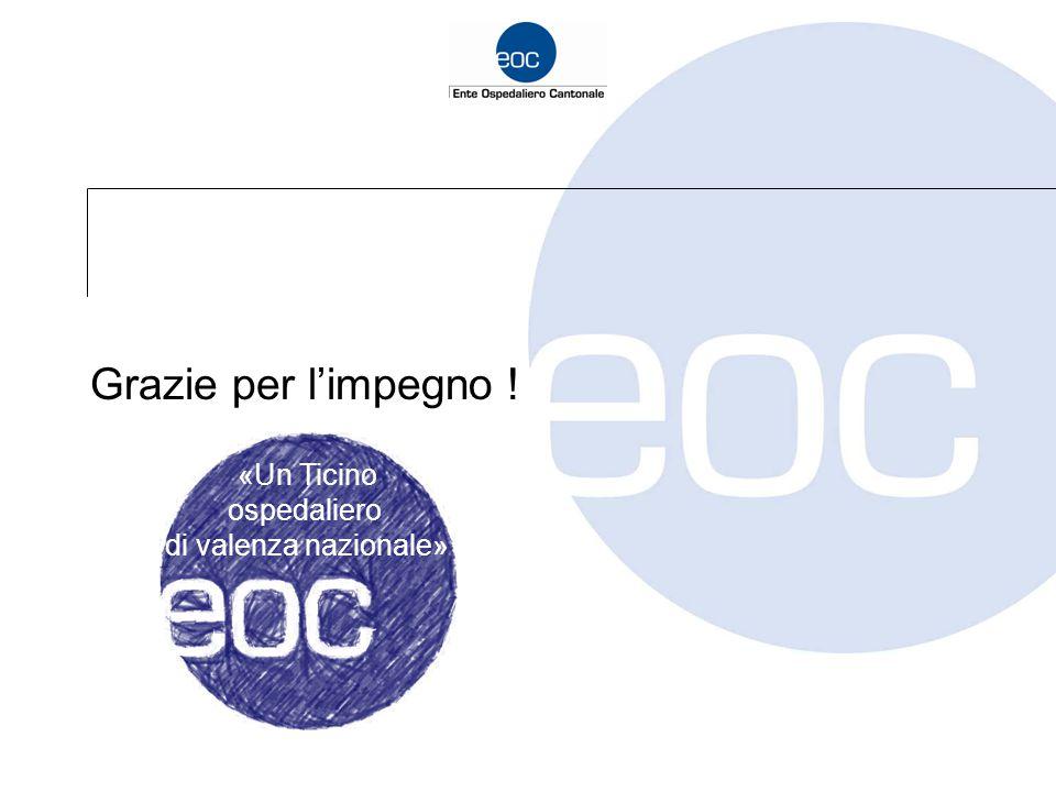 Grazie per l'impegno ! «Un Ticino ospedaliero di valenza nazionale»