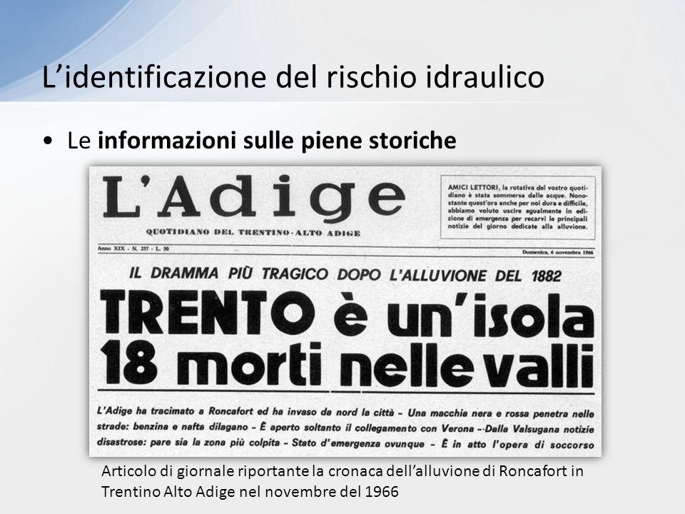 Le informazioni sulle piene storiche L'identificazione del rischio idraulico Articolo di giornale riportante la cronaca dell'alluvione di Roncafort in