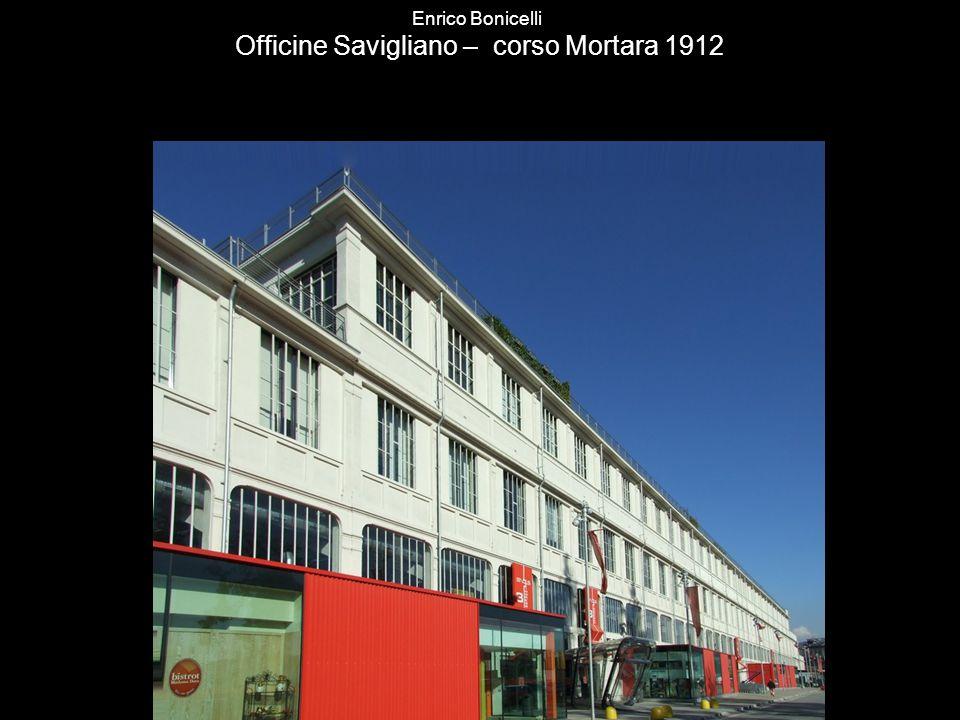 Enrico Bonicelli Officine Savigliano – corso Mortara 1912