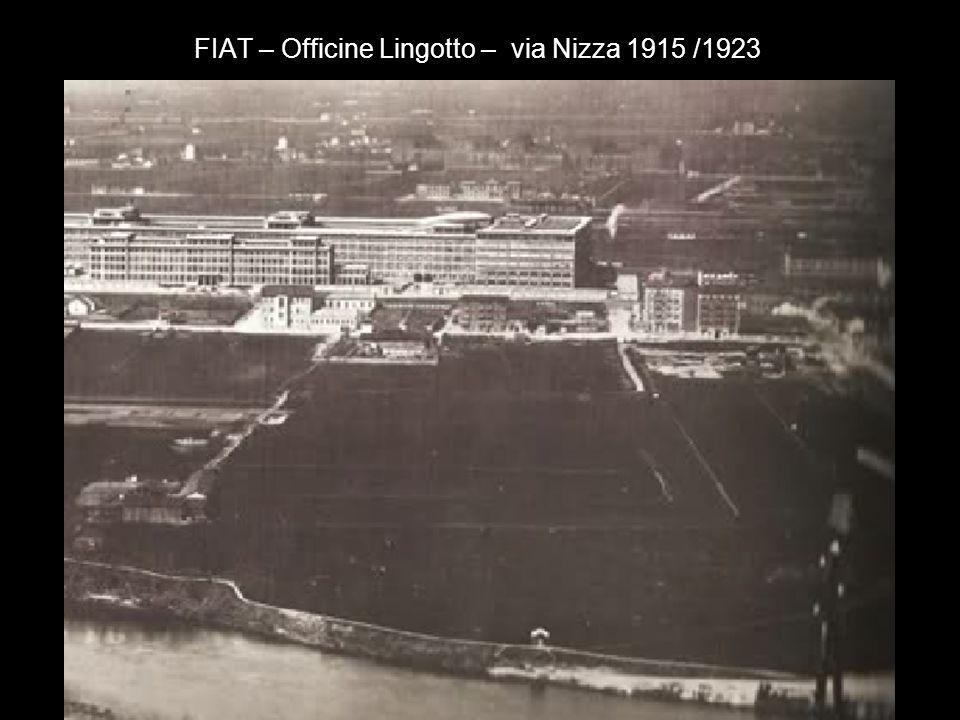 FIAT – Officine Ferriere – via Borgaro 1917
