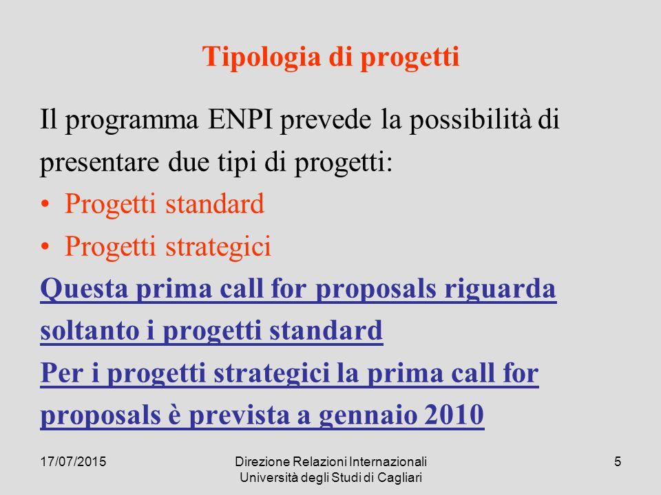 17/07/2015Direzione Relazioni Internazionali Università degli Studi di Cagliari 46 STRUTTURA DELLA PRESENTAZIONE Caratteristiche generali del Programma (pp.