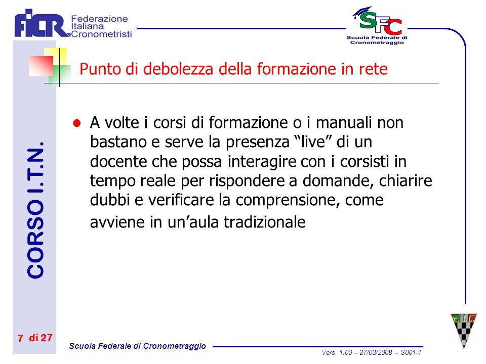 Scuola Federale di Cronometraggio CORSO I.T.N.di 27 Vers.
