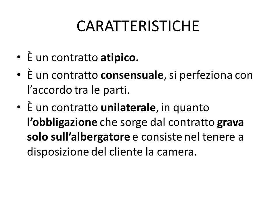 CARATTERISTICHE È un contratto atipico.