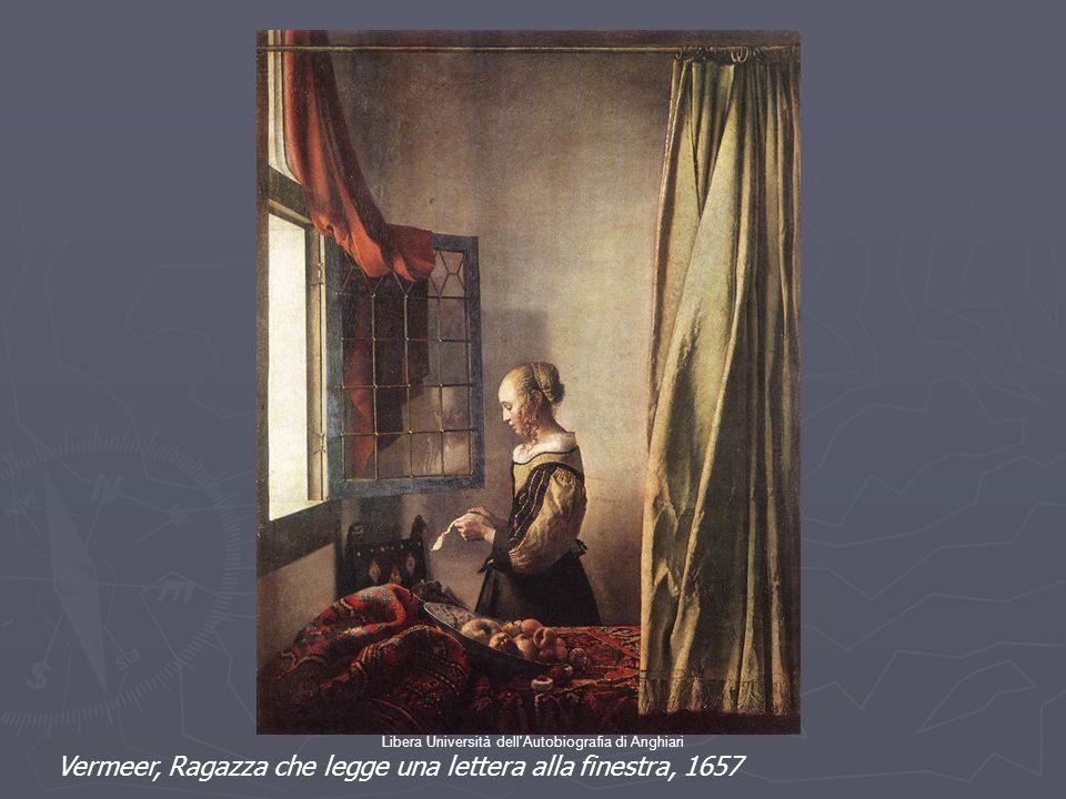 Libera Università dell'Autobiografia di Anghiari Vermeer, Ragazza che legge una lettera alla finestra, 1657