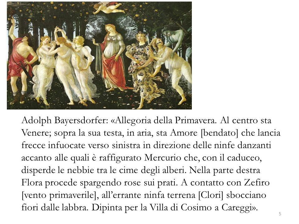 Adolph Bayersdorfer: «Allegoria della Primavera. Al centro sta Venere; sopra la sua testa, in aria, sta Amore [bendato] che lancia frecce infuocate ve