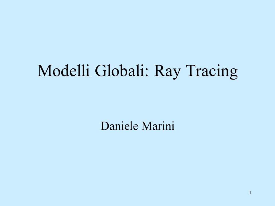 21 Ray Tracing Il modello di illuminazione globale aumenta il realismo nel calcolo della illuminazione solo Phong Phong + Ray tracing