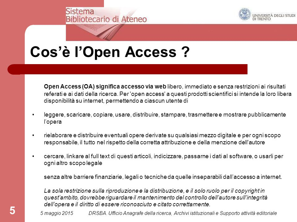5 Cos'è l'Open Access .