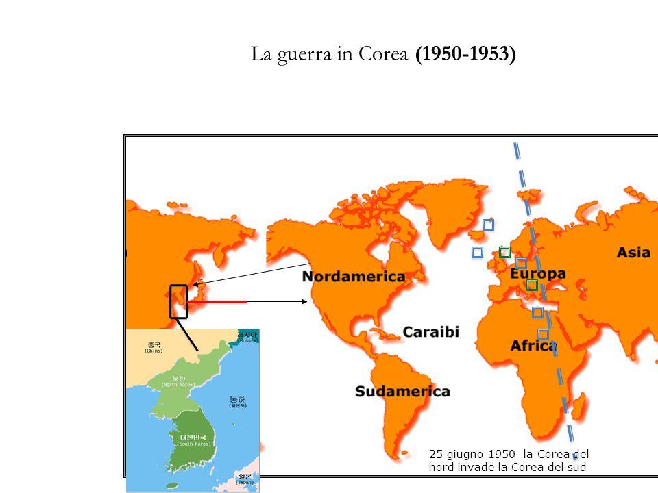 La guerra in Corea (1950-1953) 25 giugno 1950 la Corea del nord invade la Corea del sud