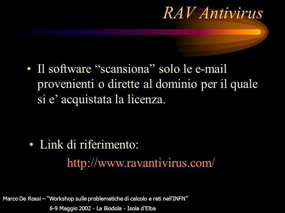 RAV Antivirus Auto-aggiorna il database della definizione dei virus conosciuti. Il default e': ogni ora, e finora sono sempre stati tempestivi nell'ag