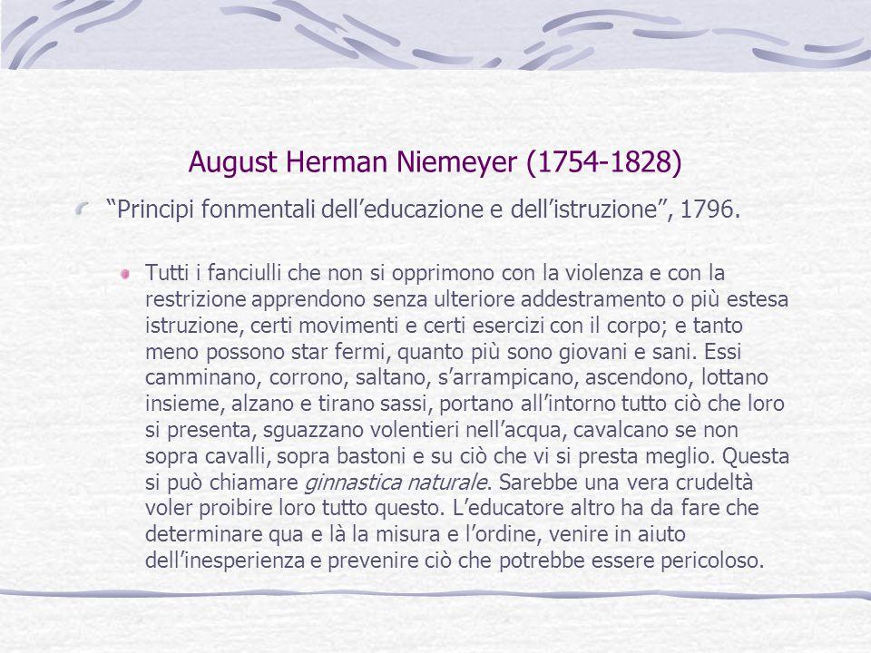 """August Herman Niemeyer (1754-1828) """"Principi fonmentali dell'educazione e dell'istruzione"""", 1796. Tutti i fanciulli che non si opprimono con la violen"""