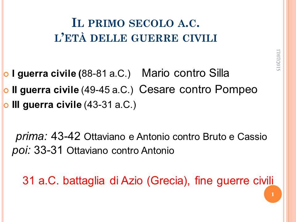 O PTIMATES E P OPULARES. L A PRIMA GUERRA CIVILE (88-81 A.C.) 17/07/2015 2