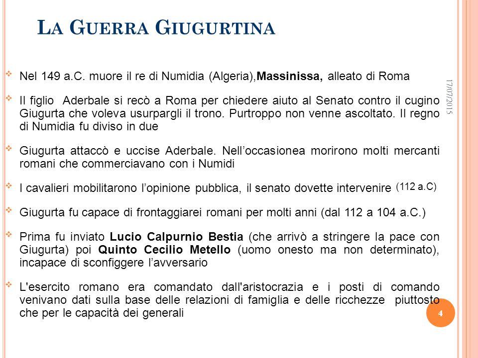 L A G UERRA G IUGURTINA  Nel 149 a.C.