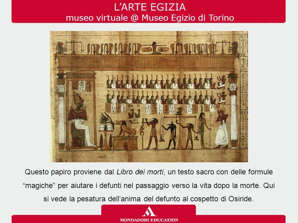 Ora tocca a te inserire altri materiali: MUSEO VIRTUALE – IL MUSEO EGIZIO DI TORINO