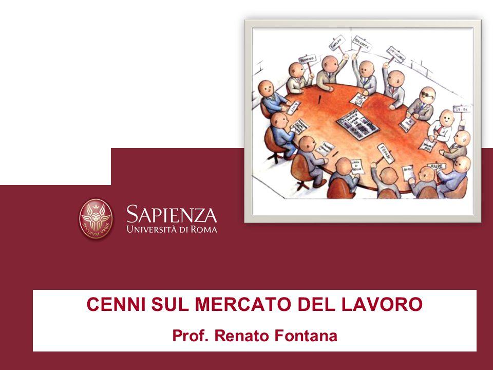 CENNI SUL MERCATO DEL LAVORO Prof. Renato Fontana