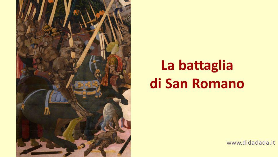 www.didadada.it La battaglia di San Romano