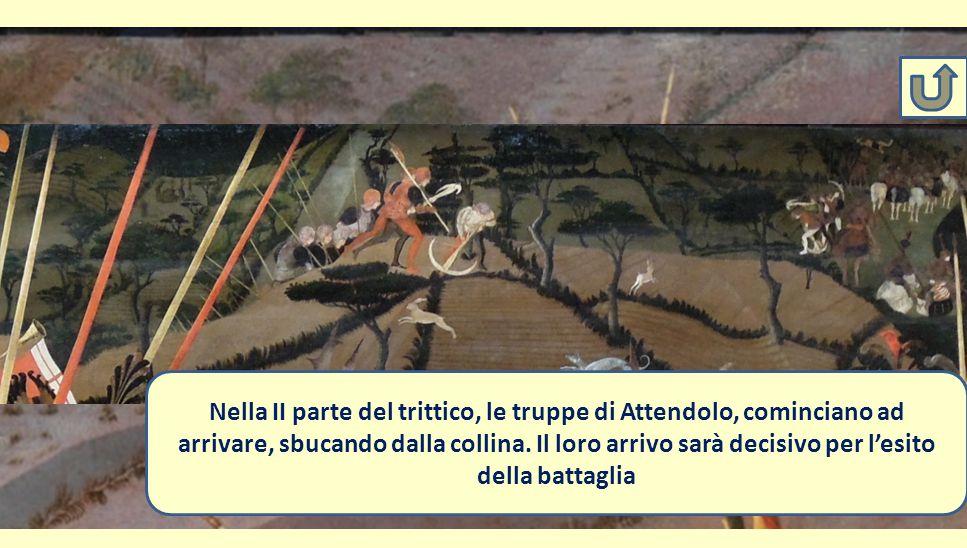 Sullo sfondo, due cavalieri fiorentini lasciano la battaglia per andare a chiamare le truppe di rinforzo di Michele Attendolo Nella II parte del tritt