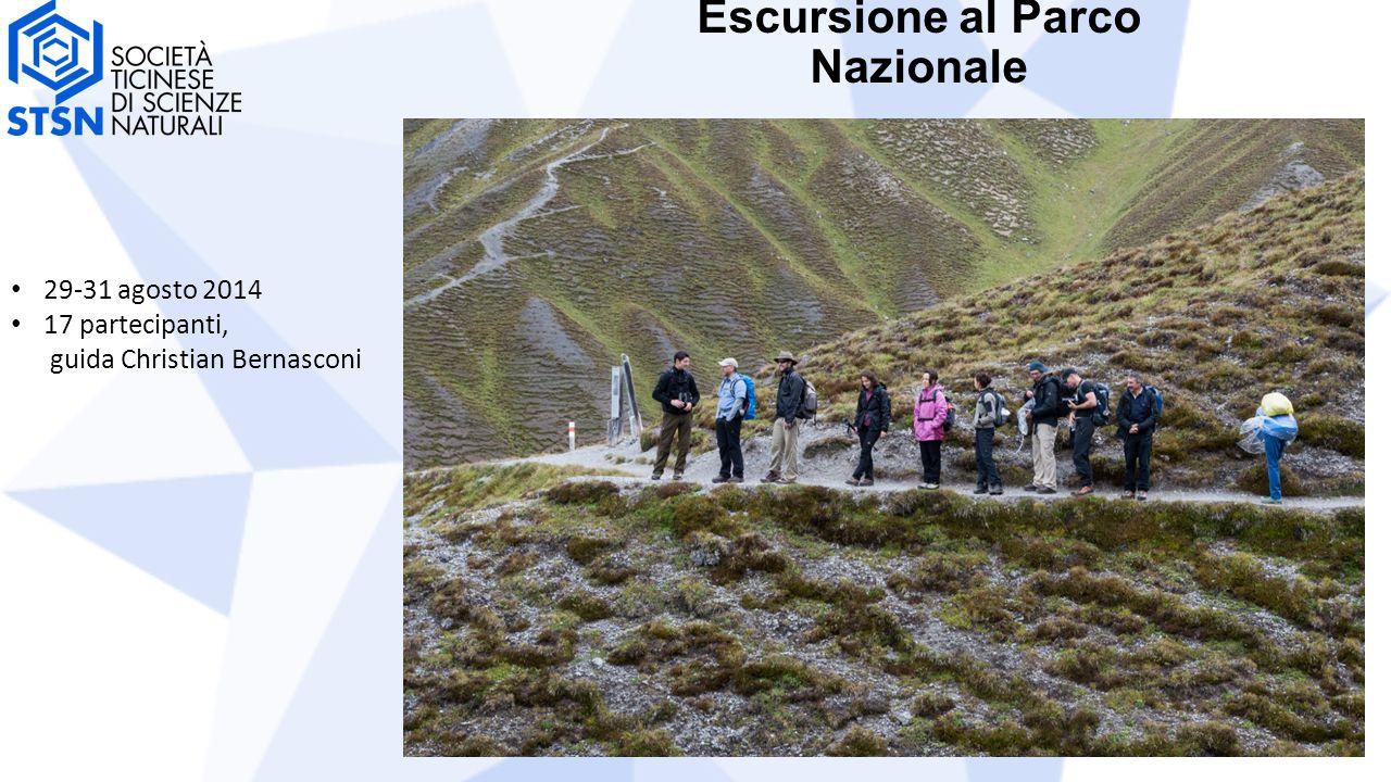29-31 agosto 2014 17 partecipanti, guida Christian Bernasconi Escursione al Parco Nazionale