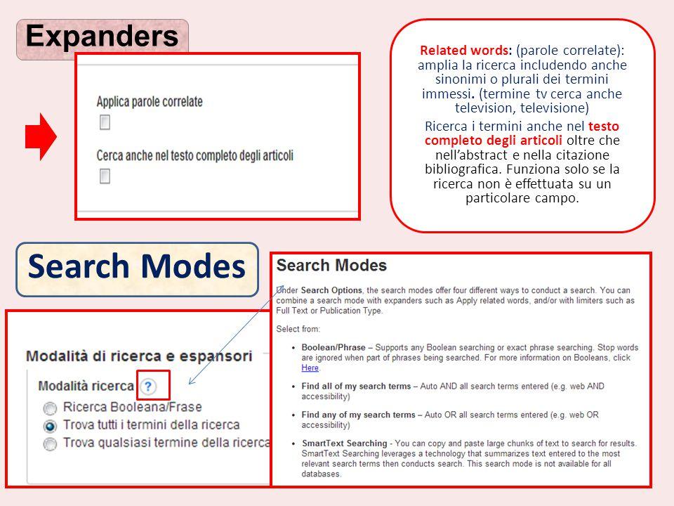 Expanders Search Modes Related words: (parole correlate): amplia la ricerca includendo anche sinonimi o plurali dei termini immessi. (termine tv cerca