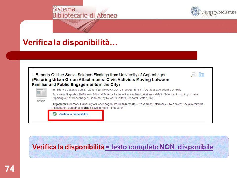 74 Verifica la disponibilità… Verifica la disponibilità = testo completo NON disponibile