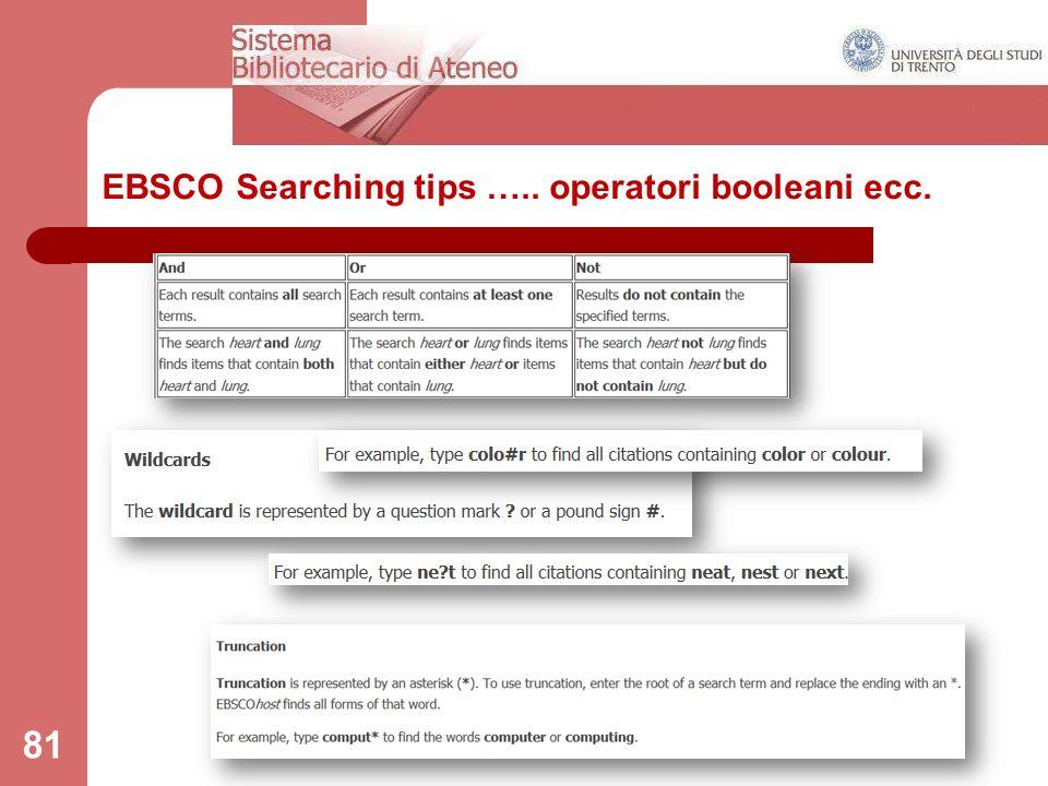 81 EBSCO Searching tips ….. operatori booleani ecc.