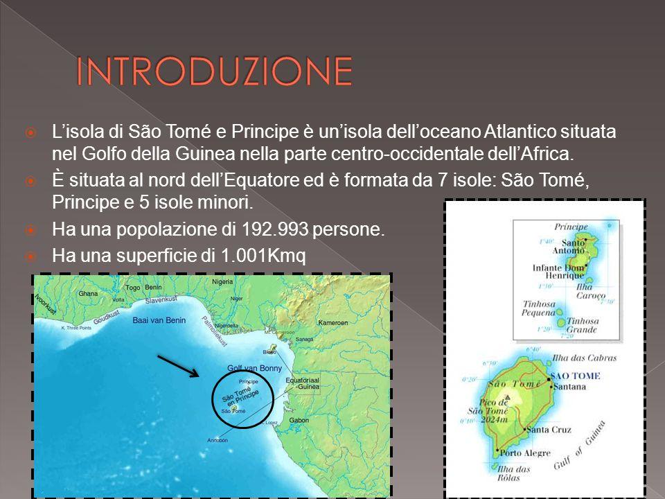  L'isola di São Tomé e Principe è un'isola dell'oceano Atlantico situata nel Golfo della Guinea nella parte centro-occidentale dell'Africa.  È situa