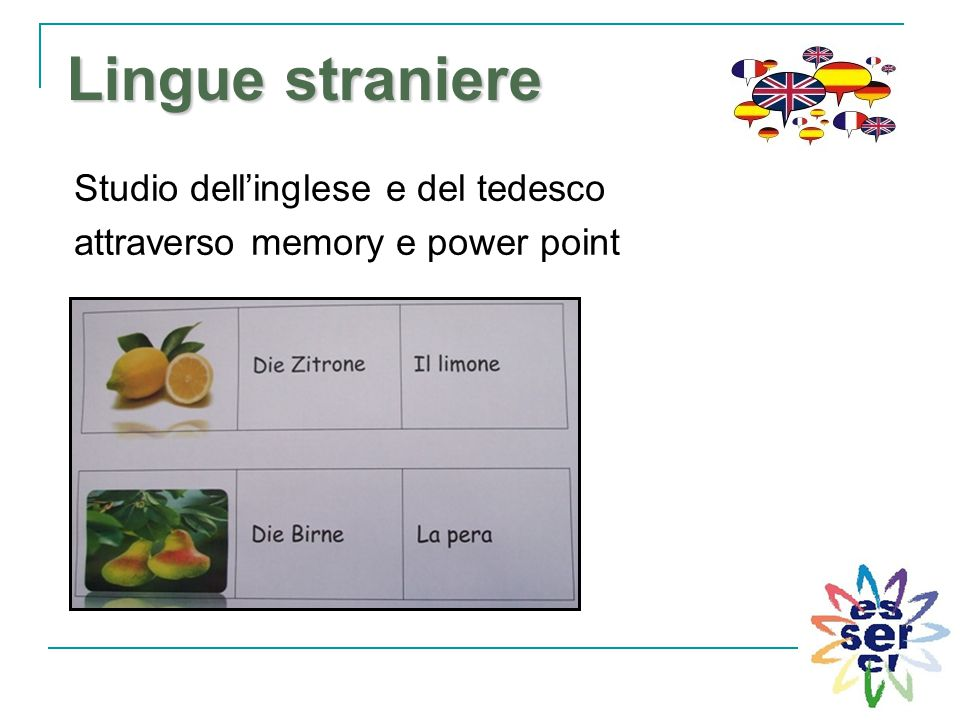 Lingue straniere Studio dell'inglese e del tedesco attraverso memory e power point