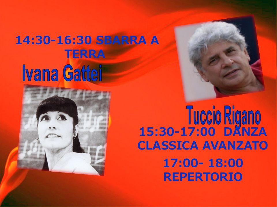 14:30-16:30 SBARRA A TERRA 15:30-17:00 DANZA CLASSICA AVANZATO 17:00- 18:00 REPERTORIO