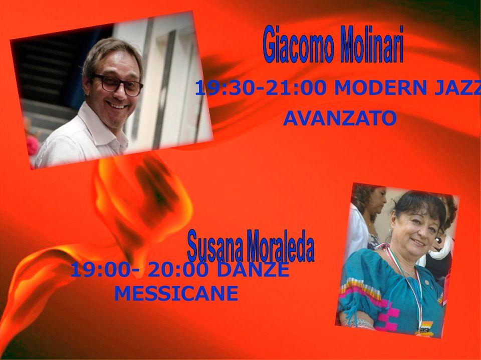 19:30-21:00 MODERN JAZZ AVANZATO 19:00- 20:00 DANZE MESSICANE