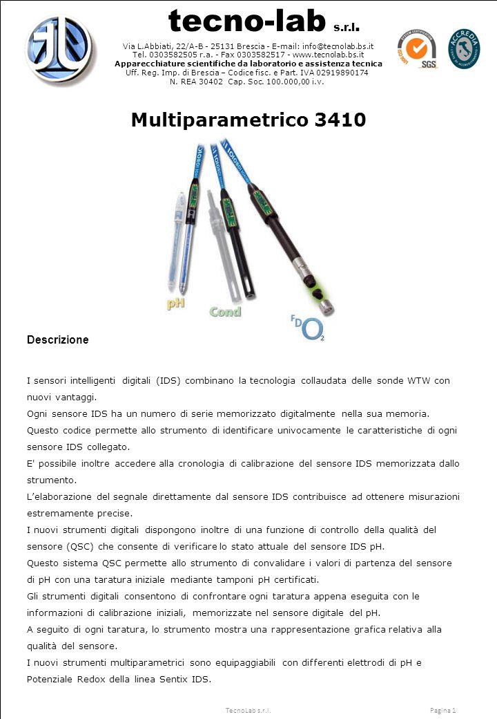 tecno-lab s.r.l. Via L.Abbiati, 22/A-B - 25131 Brescia - E-mail: info@tecnolab.bs.it Tel.