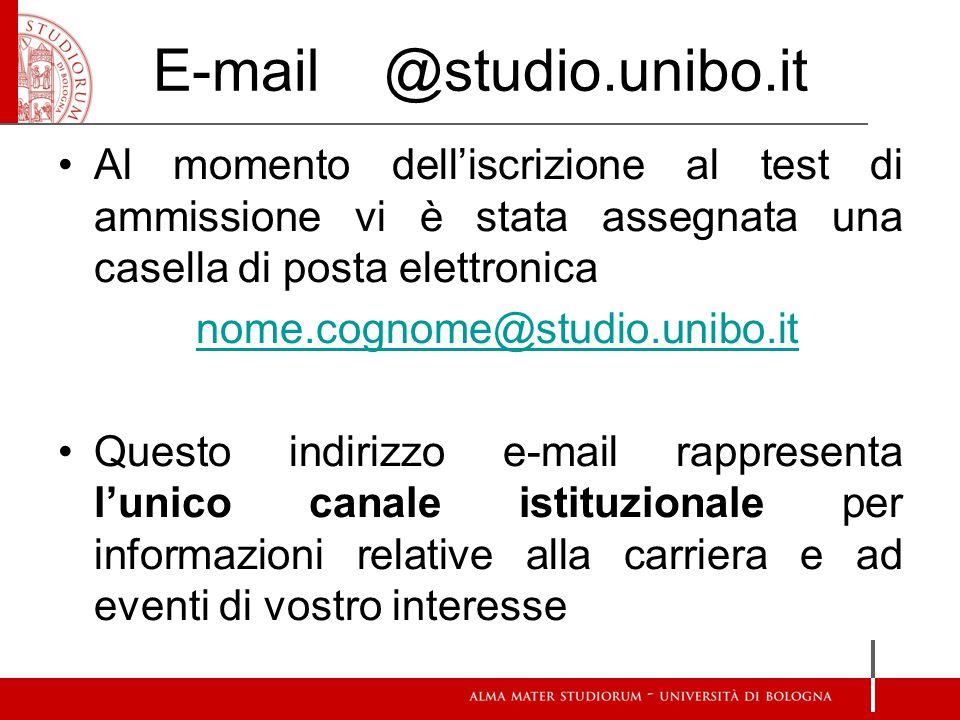 E-mail @studio.unibo.it Al momento dell'iscrizione al test di ammissione vi è stata assegnata una casella di posta elettronica nome.cognome@studio.uni