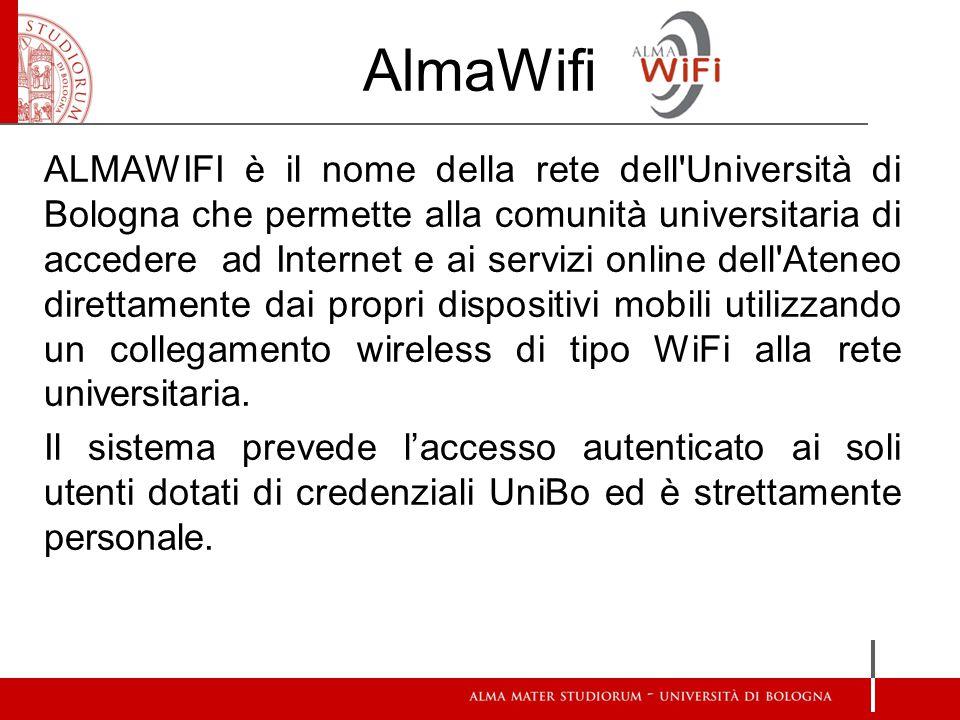 AlmaWifi ALMAWIFI è il nome della rete dell'Università di Bologna che permette alla comunità universitaria di accedere ad Internet e ai servizi online