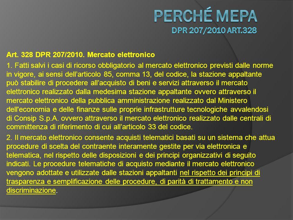 Art.328 DPR 207/2010. Mercato elettronico 1.