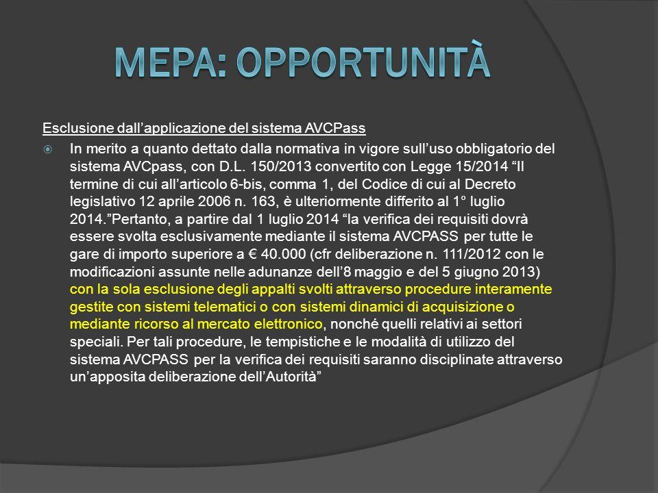 Esclusione dall'applicazione del sistema AVCPass  In merito a quanto dettato dalla normativa in vigore sull'uso obbligatorio del sistema AVCpass, con D.L.