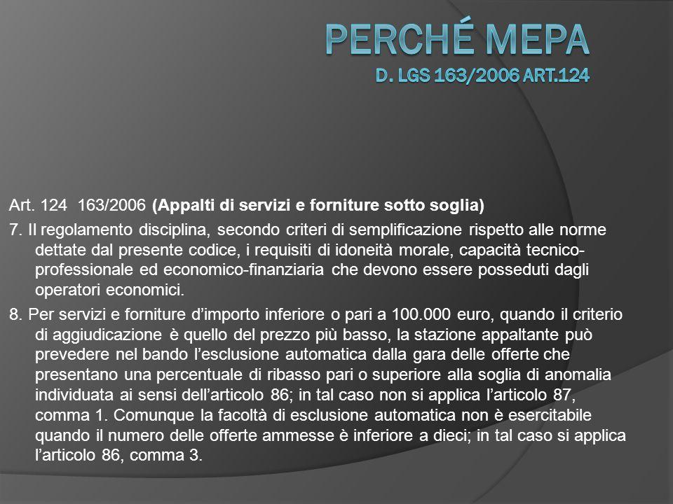 Art.124 163/2006 (Appalti di servizi e forniture sotto soglia) 7.