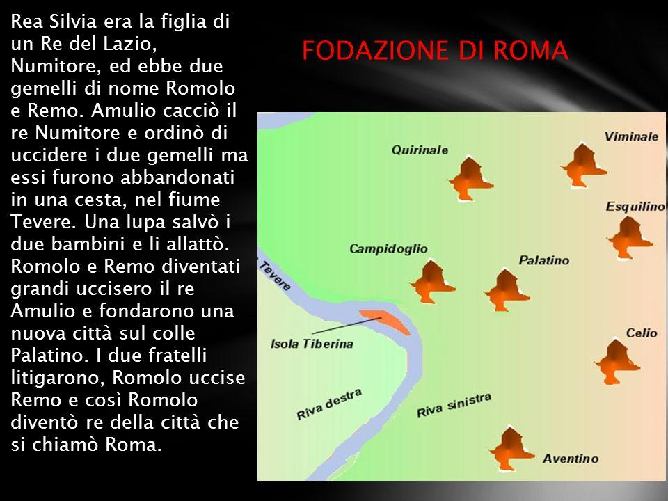 Rea Silvia era la figlia di un Re del Lazio, Numitore, ed ebbe due gemelli di nome Romolo e Remo. Amulio cacciò il re Numitore e ordinò di uccidere i