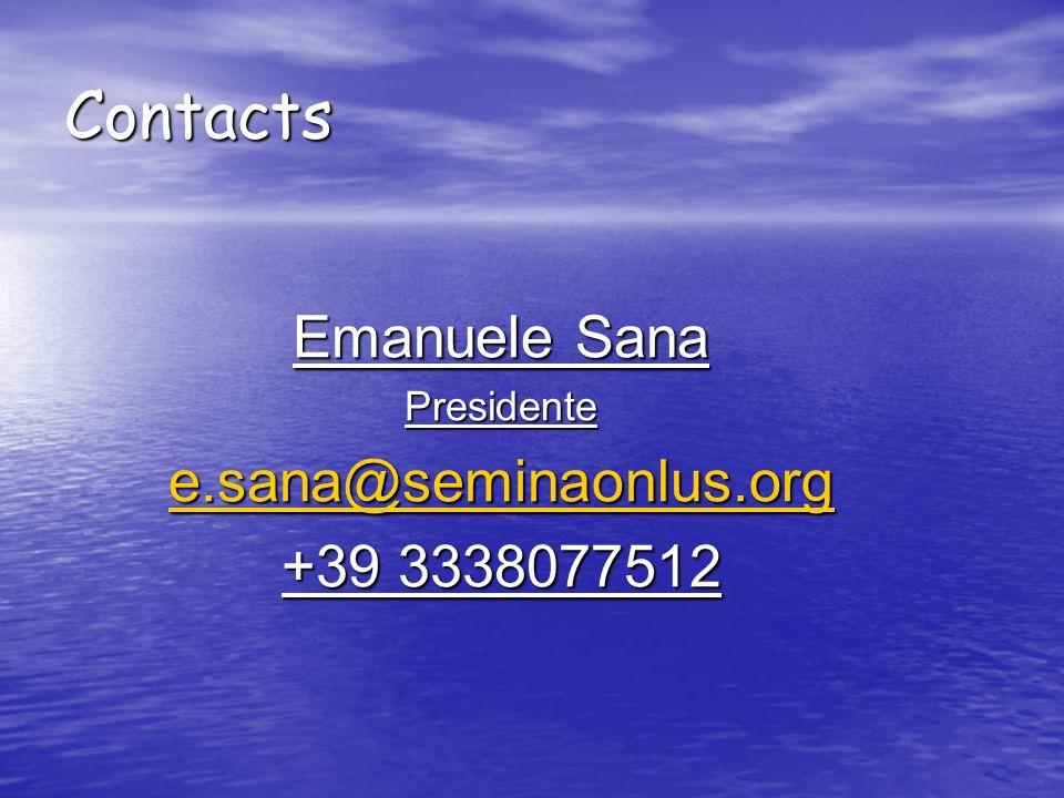 Contacts Emanuele Sana Presidente e.sana@seminaonlus.org +39 3338077512