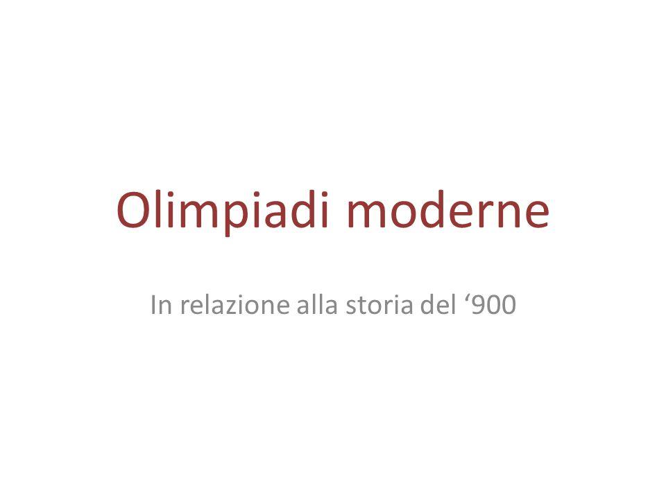 Olimpiadi moderne In relazione alla storia del '900