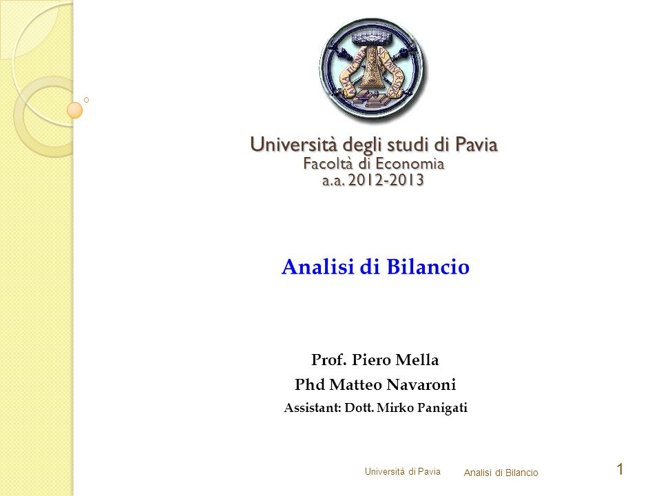 Università di Pavia Analisi di Bilancio 1 Università degli studi di Pavia Facoltà di Economia a.a.