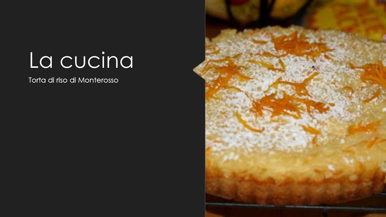 La cucina Torta di riso di Monterosso