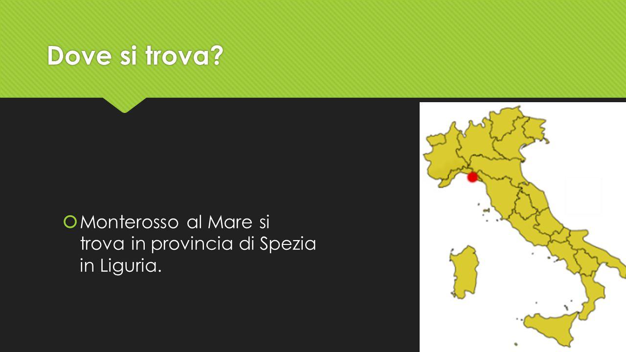 Dove si trova?  Monterosso al Mare si trova in provincia di Spezia in Liguria.