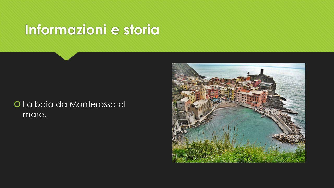 Informazioni e storia  La baia da Monterosso al mare.