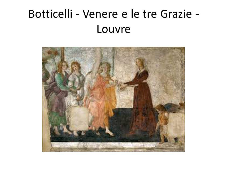Botticelli - Venere e le tre Grazie - Louvre