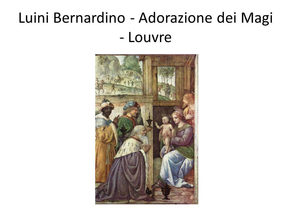 Luini Bernardino - Adorazione dei Magi - Louvre