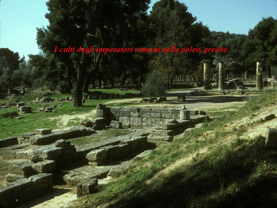I culti degli imperatori romani nelle poleis greche.