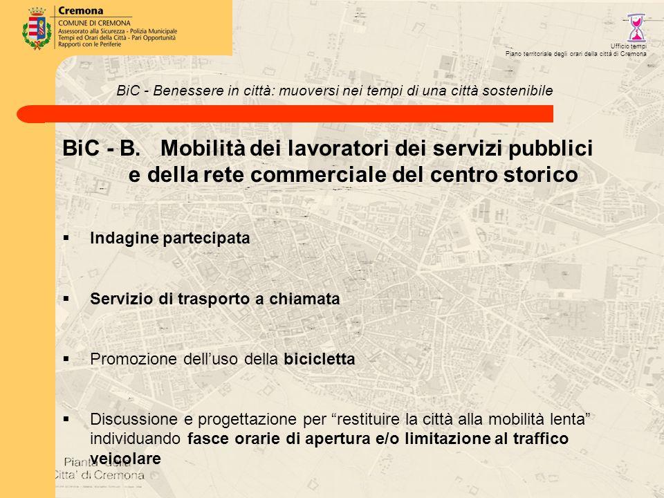 BiC - Benessere in città: muoversi nei tempi di una città sostenibile BiC - B.